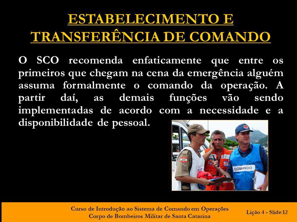 ESTABELECIMENTO E TRANSFERÊNCIA DE COMANDO