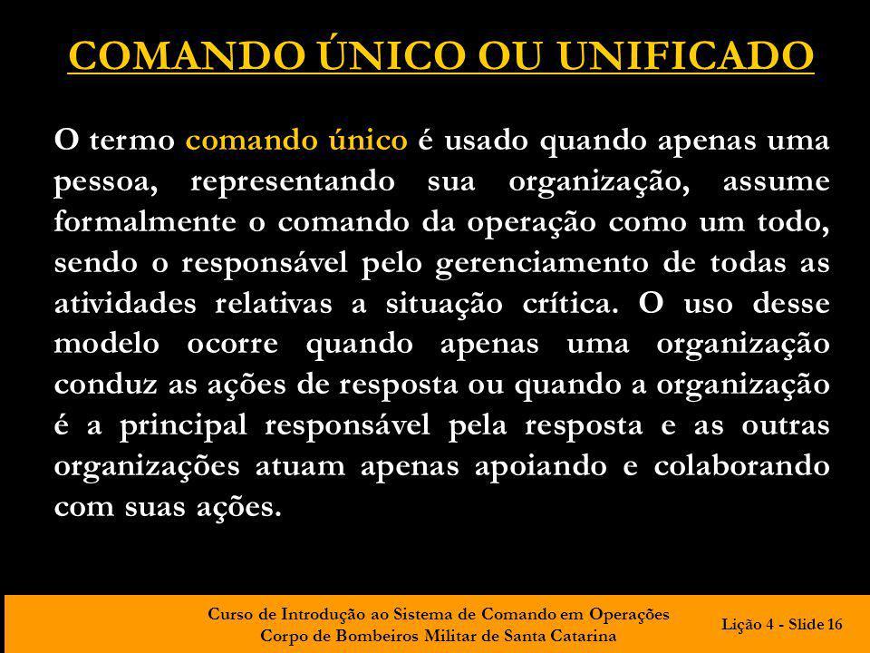 COMANDO ÚNICO OU UNIFICADO