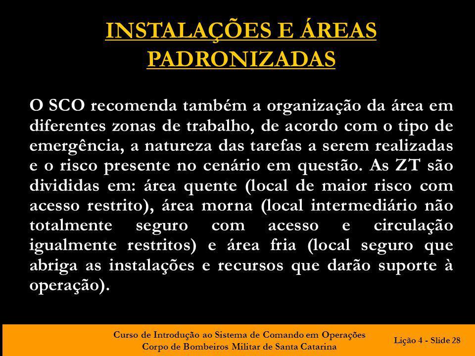 INSTALAÇÕES E ÁREAS PADRONIZADAS