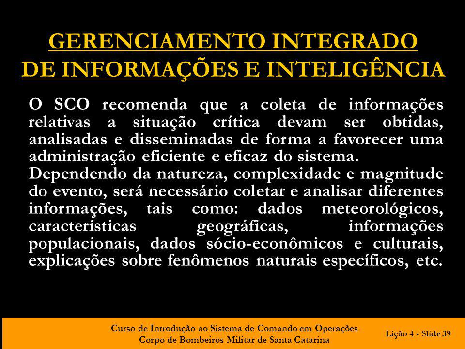 GERENCIAMENTO INTEGRADO DE INFORMAÇÕES E INTELIGÊNCIA