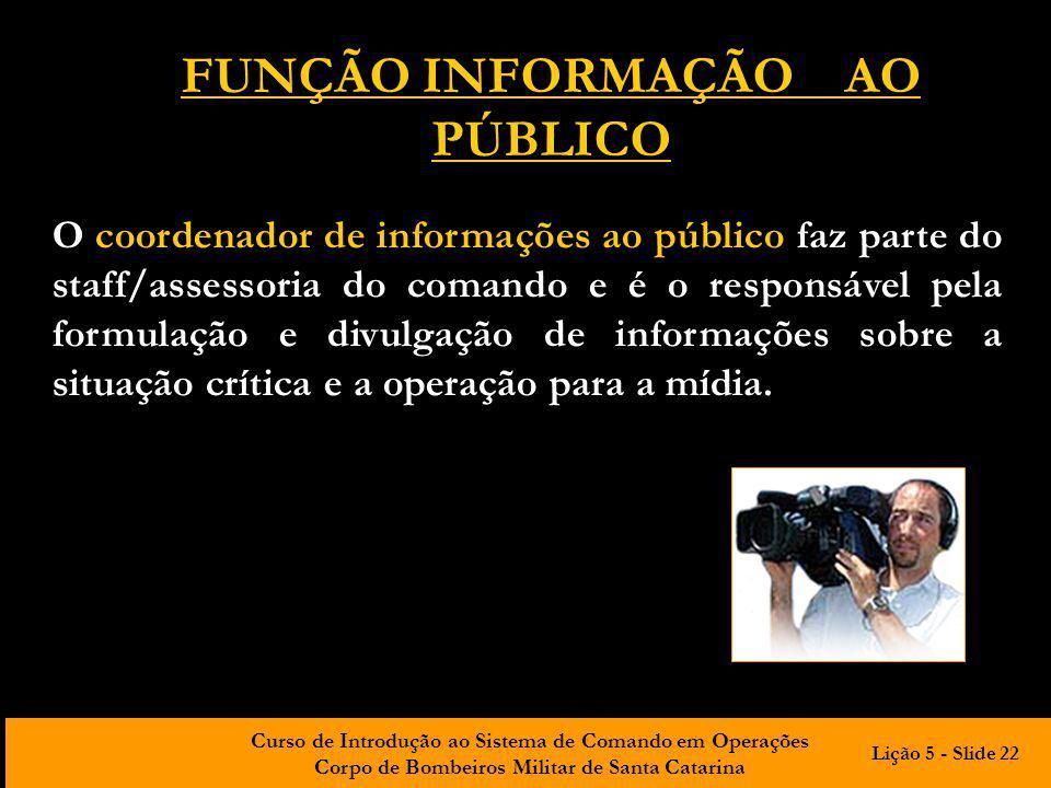 FUNÇÃO INFORMAÇÃO AO PÚBLICO