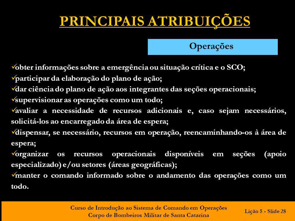 PRINCIPAIS ATRIBUIÇÕES