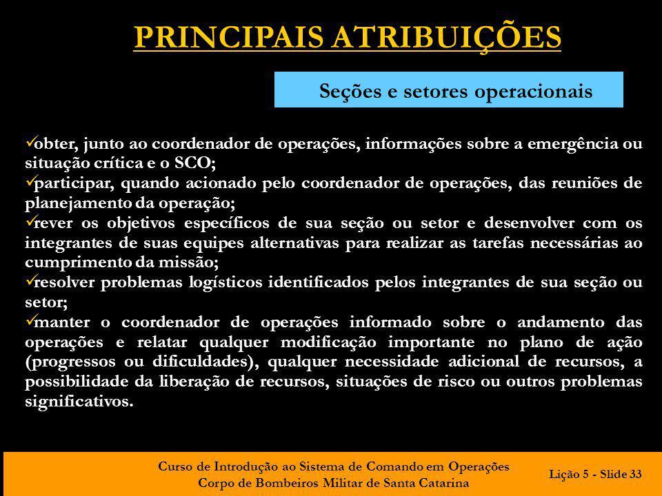 PRINCIPAIS ATRIBUIÇÕES Seções e setores operacionais