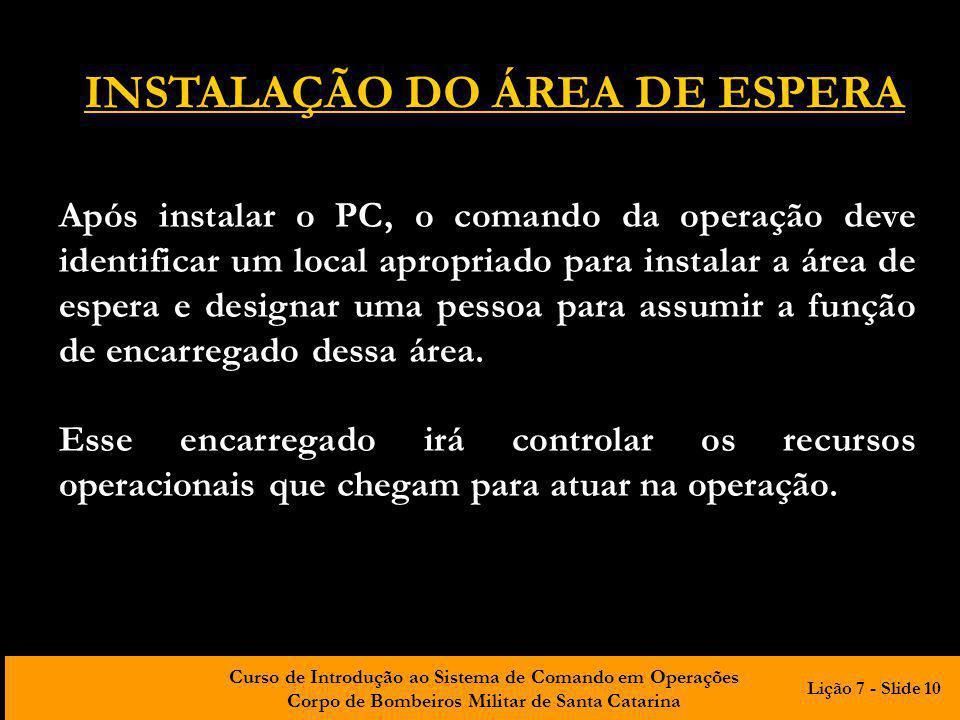 INSTALAÇÃO DO ÁREA DE ESPERA