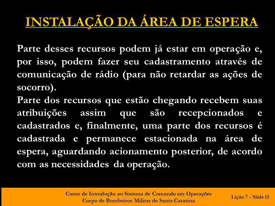INSTALAÇÃO DA ÁREA DE ESPERA