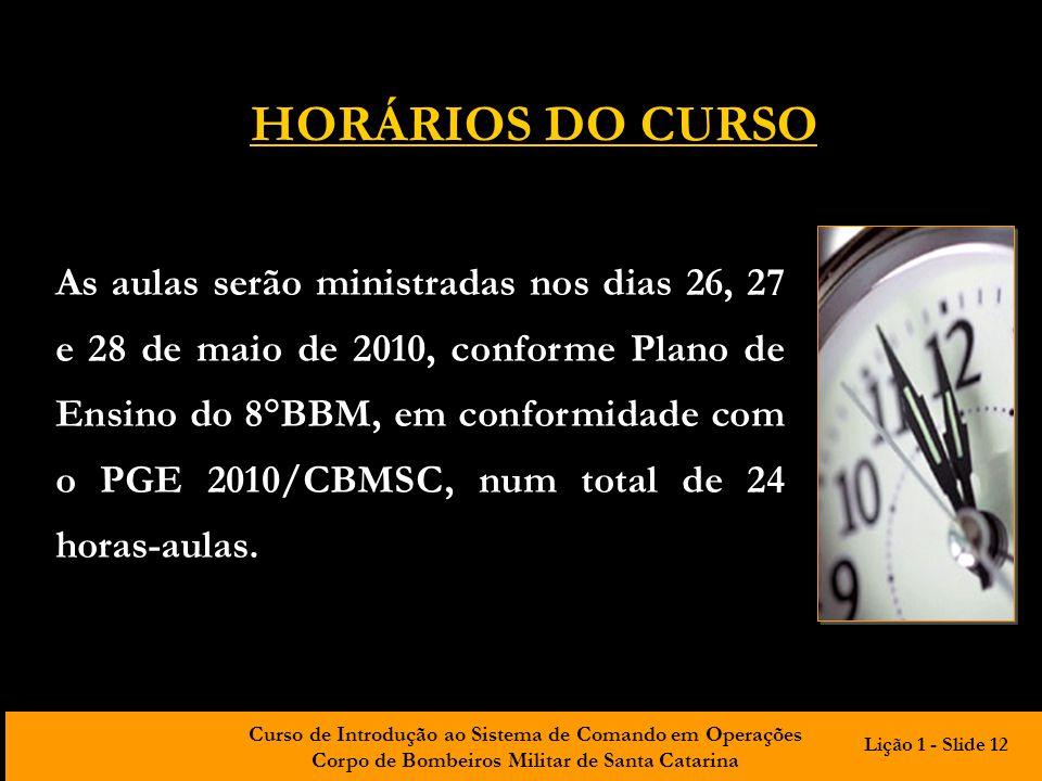 HORÁRIOS DO CURSO