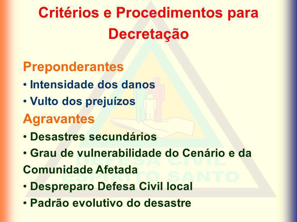 Critérios e Procedimentos para Decretação