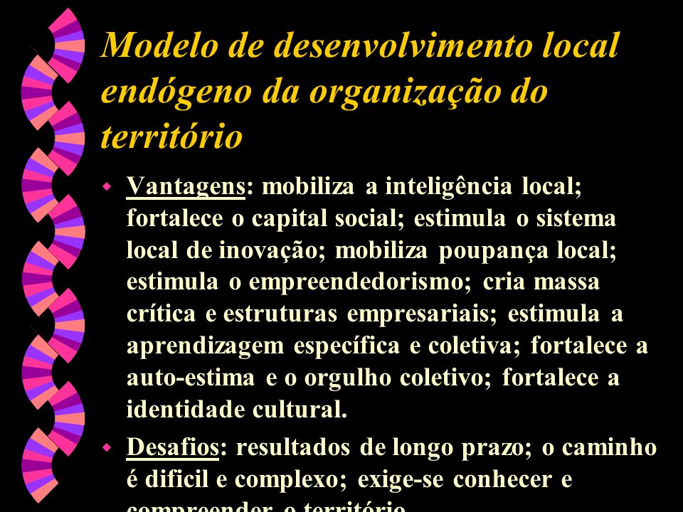 Modelo de desenvolvimento local endógeno da organização do território