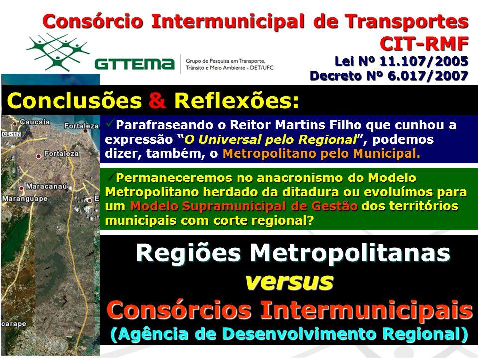 Regiões Metropolitanas versus Consórcios Intermunicipais