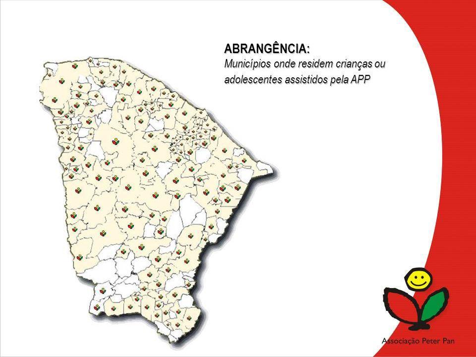 ABRANGÊNCIA: Municípios onde residem crianças ou
