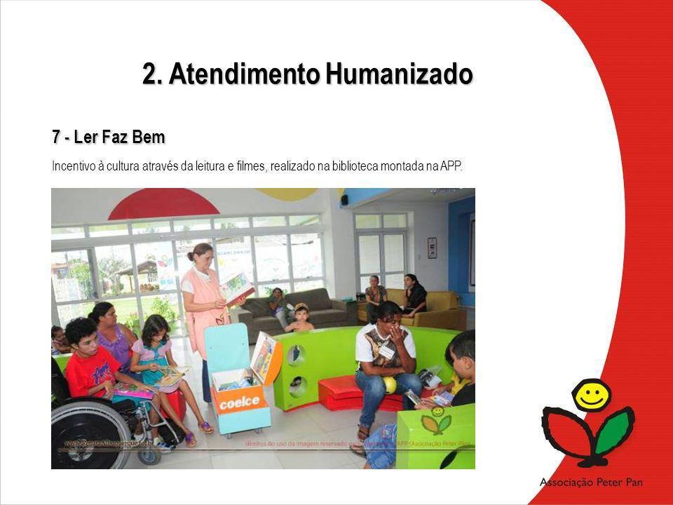 2. Atendimento Humanizado