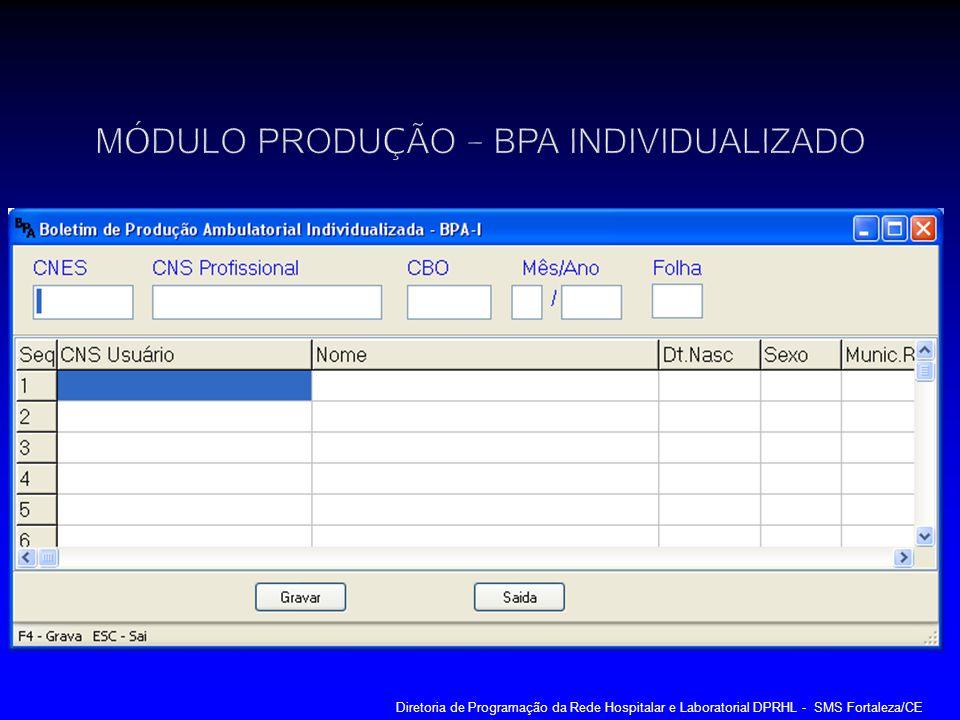 MÓDULO PRODUÇÃO – BPA INDIVIDUALIZADO