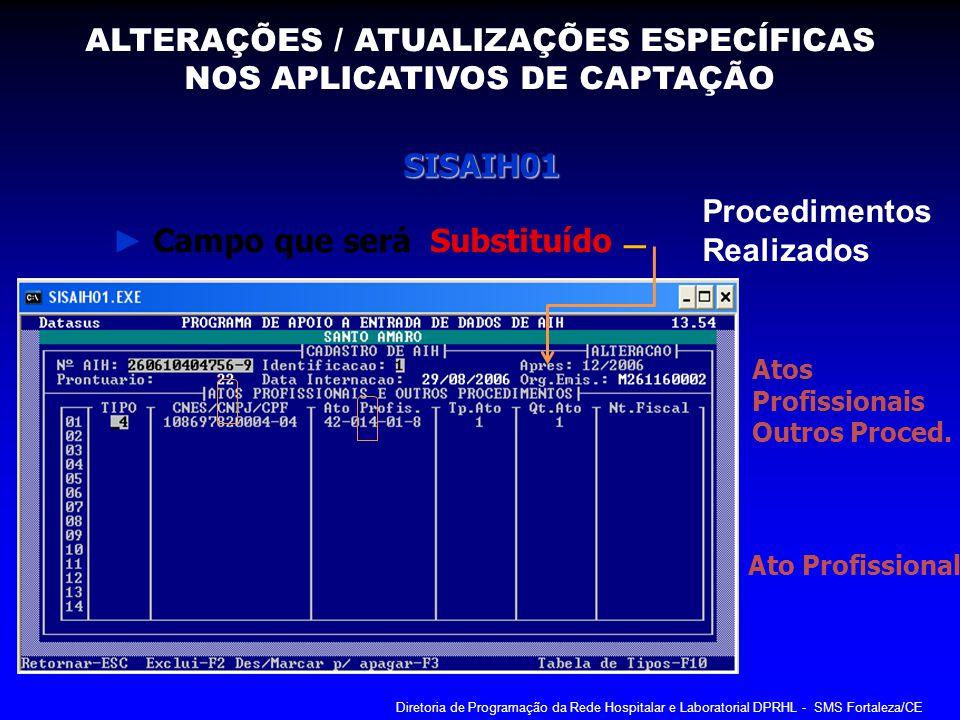ALTERAÇÕES / ATUALIZAÇÕES ESPECÍFICAS NOS APLICATIVOS DE CAPTAÇÃO
