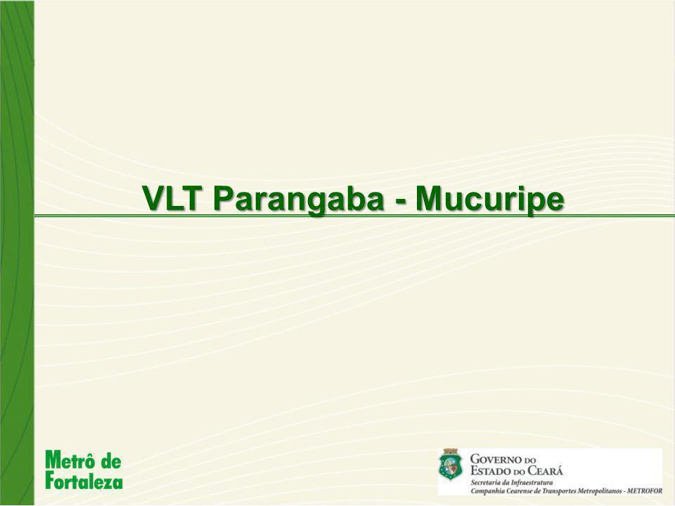 VLT Parangaba - Mucuripe