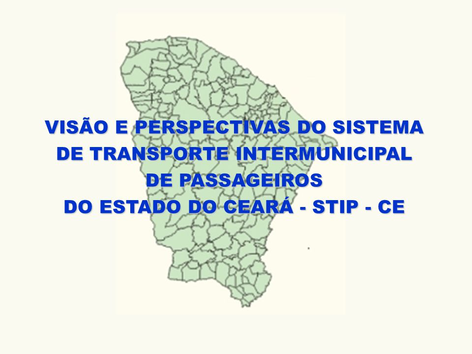 VISÃO E PERSPECTIVAS DO SISTEMA DE TRANSPORTE INTERMUNICIPAL