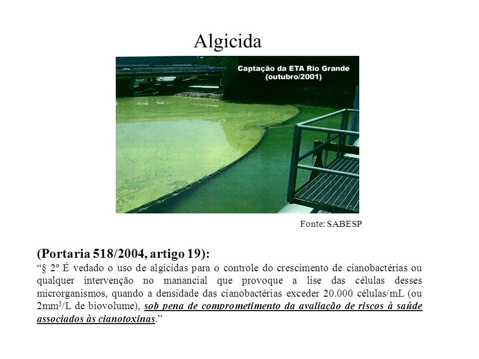 Algicida (Portaria 518/2004, artigo 19):