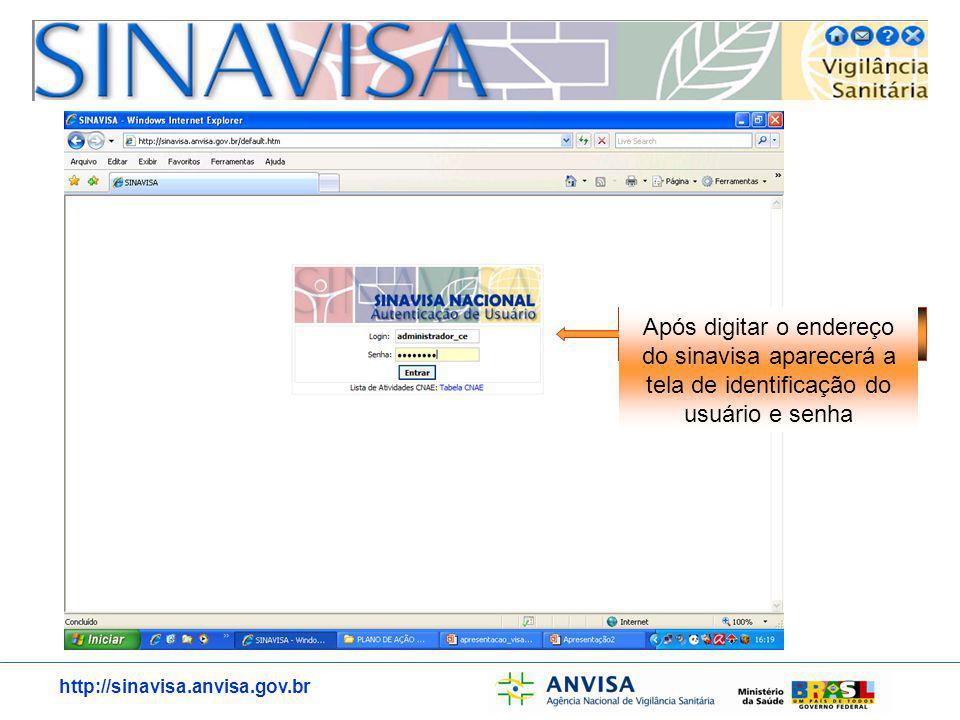 Após digitar o endereço do sinavisa aparecerá a tela de identificação do usuário e senha