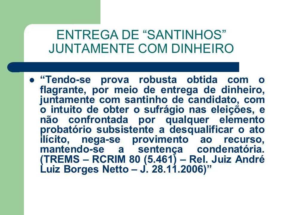 ENTREGA DE SANTINHOS JUNTAMENTE COM DINHEIRO