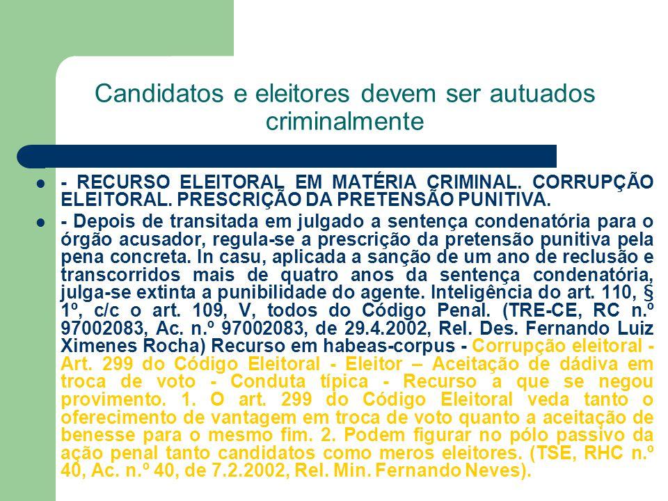 Candidatos e eleitores devem ser autuados criminalmente