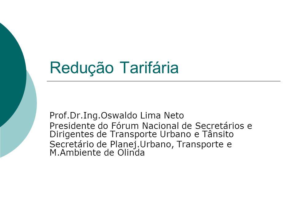 Redução Tarifária Prof.Dr.Ing.Oswaldo Lima Neto