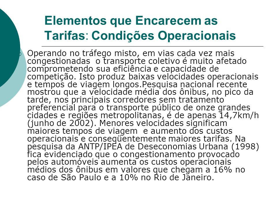 Elementos que Encarecem as Tarifas: Condições Operacionais