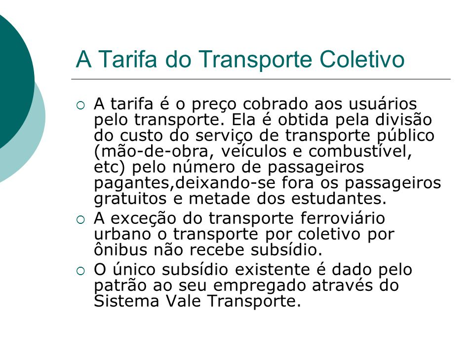 A Tarifa do Transporte Coletivo