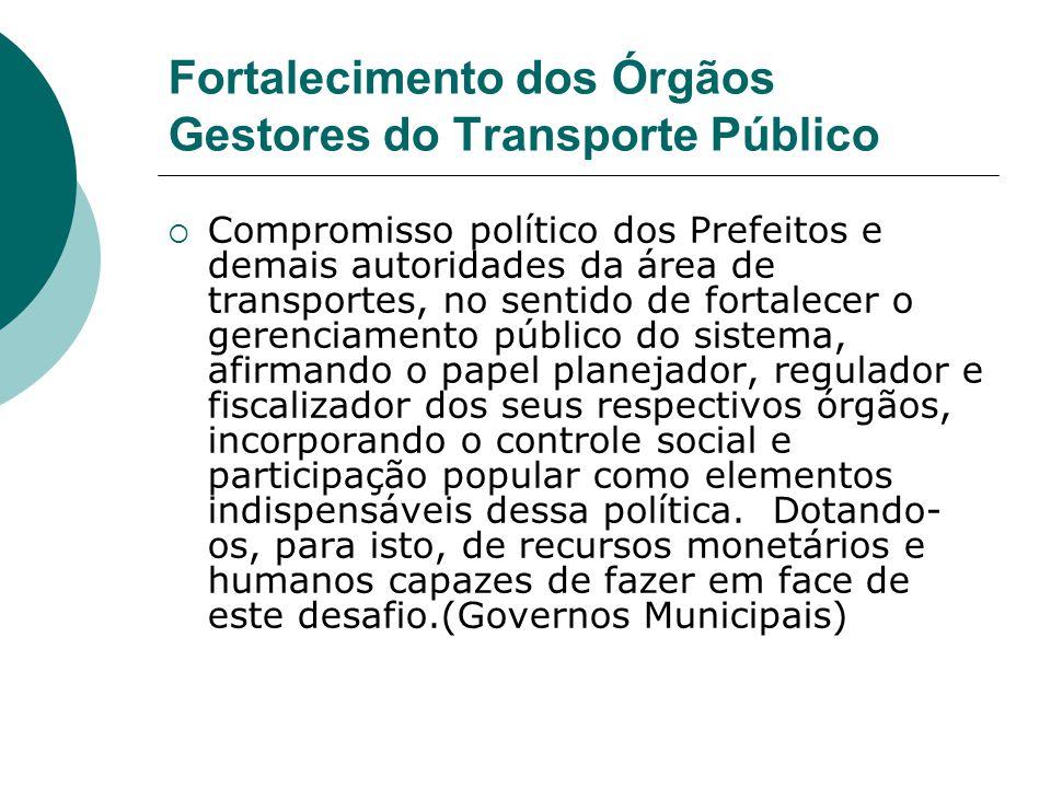 Fortalecimento dos Órgãos Gestores do Transporte Público