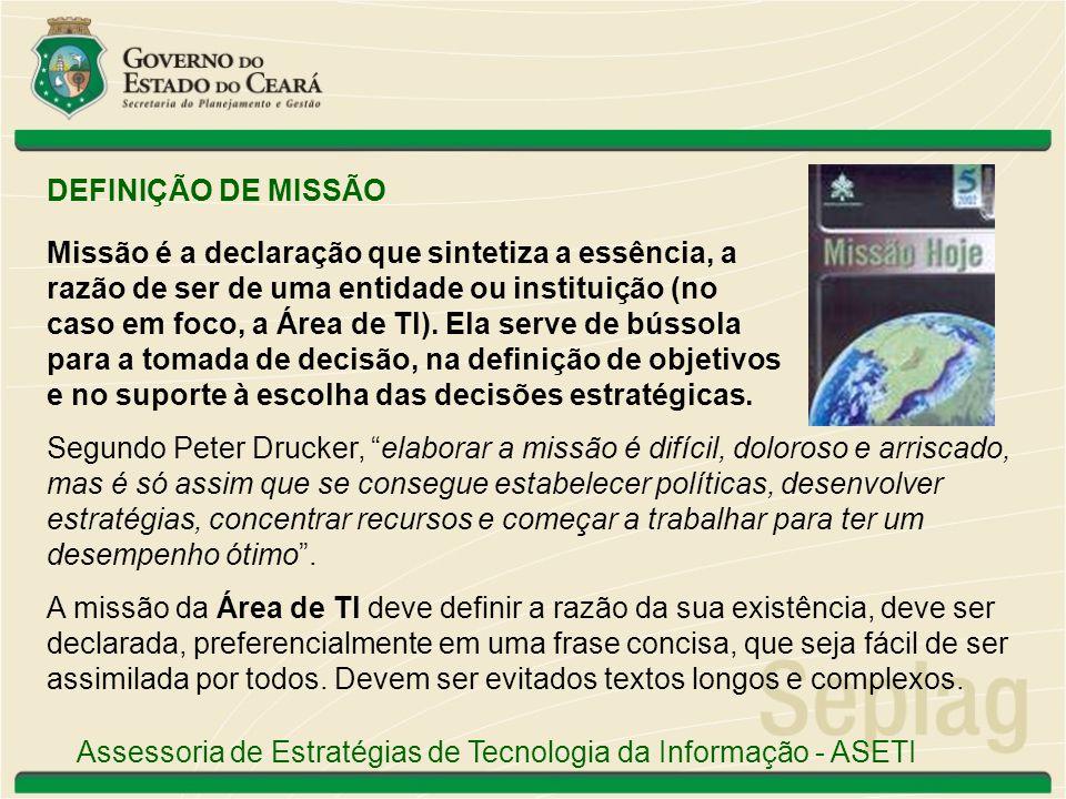 DEFINIÇÃO DE MISSÃO Missão é a declaração que sintetiza a essência, a. razão de ser de uma entidade ou instituição (no.