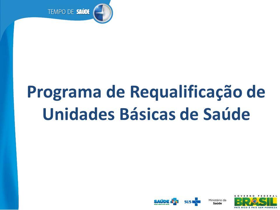 Programa de Requalificação de Unidades Básicas de Saúde