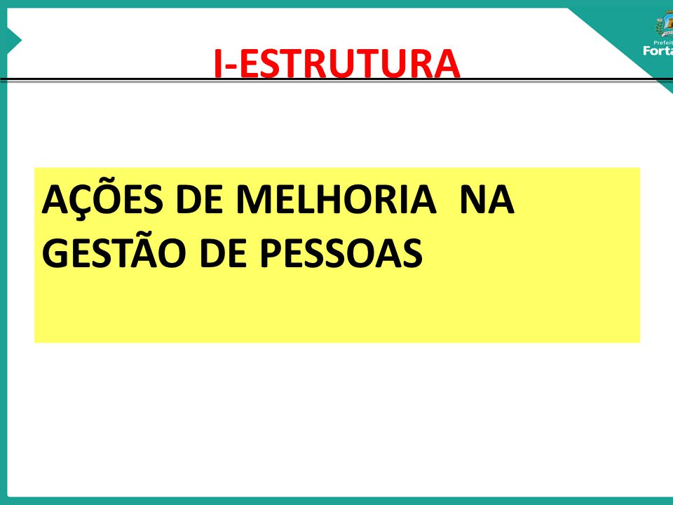 AÇÕES DE MELHORIA NA GESTÃO DE PESSOAS