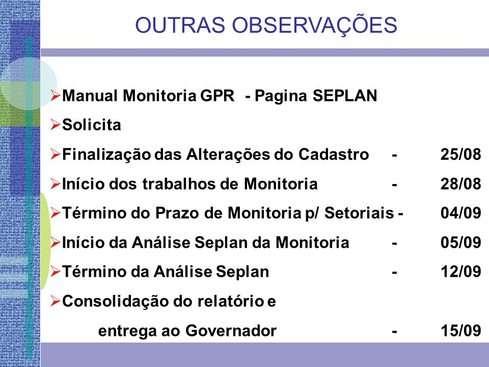 OUTRAS OBSERVAÇÕES Manual Monitoria GPR - Pagina SEPLAN Solicita