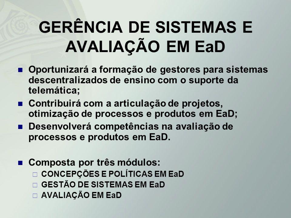 GERÊNCIA DE SISTEMAS E AVALIAÇÃO EM EaD