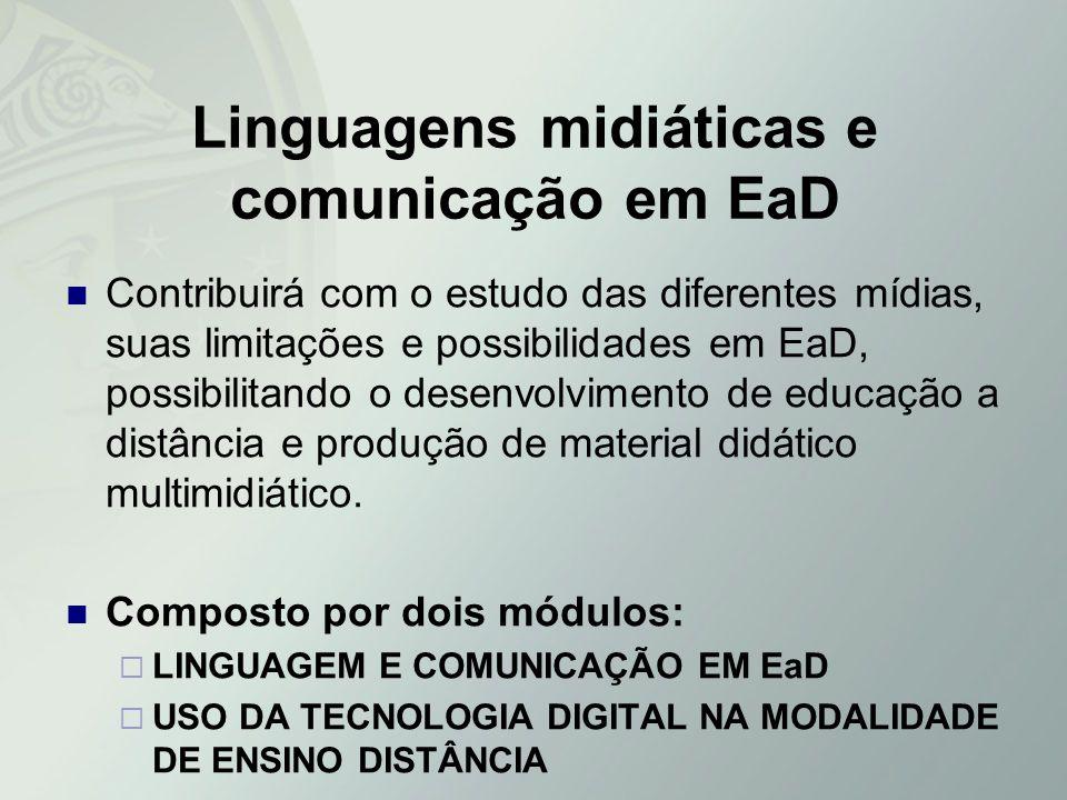Linguagens midiáticas e comunicação em EaD