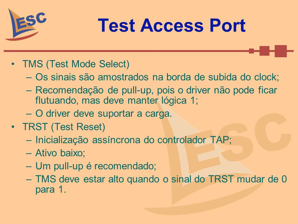 Test Access Port TMS (Test Mode Select)