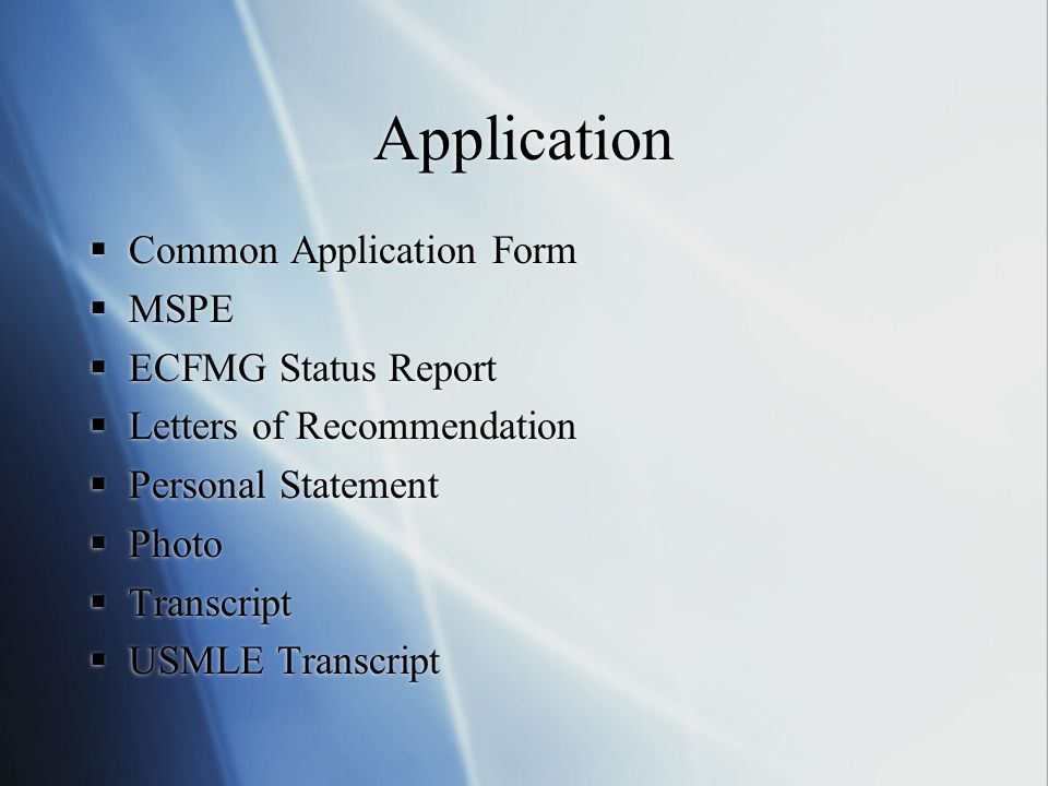 Application Common Application Form MSPE ECFMG Status Report