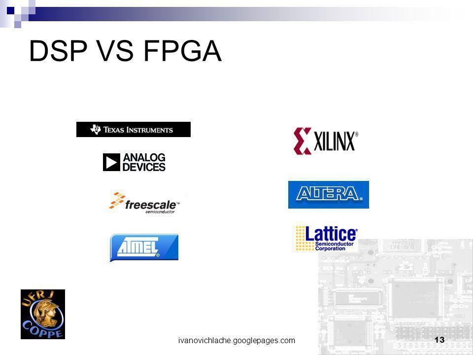 DSP VS FPGA ivanovichlache.googlepages.com