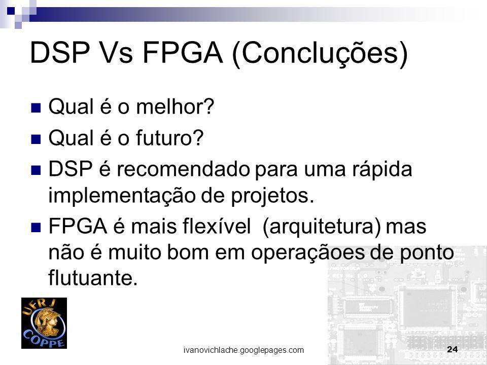 DSP Vs FPGA (Concluções)