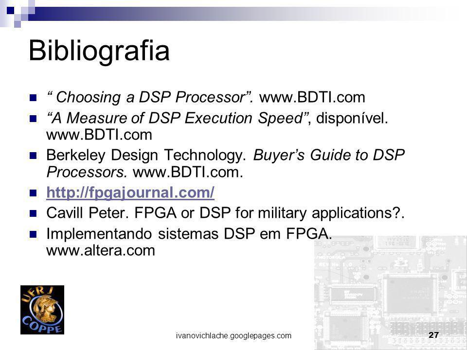 Bibliografia Choosing a DSP Processor . www.BDTI.com