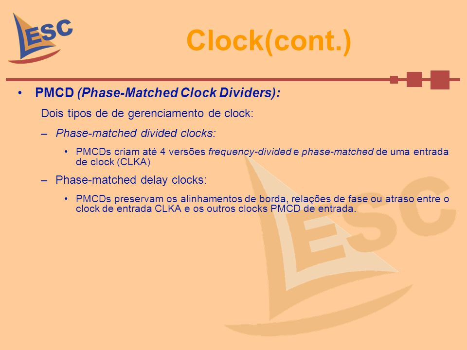 Clock(cont.) PMCD (Phase-Matched Clock Dividers):