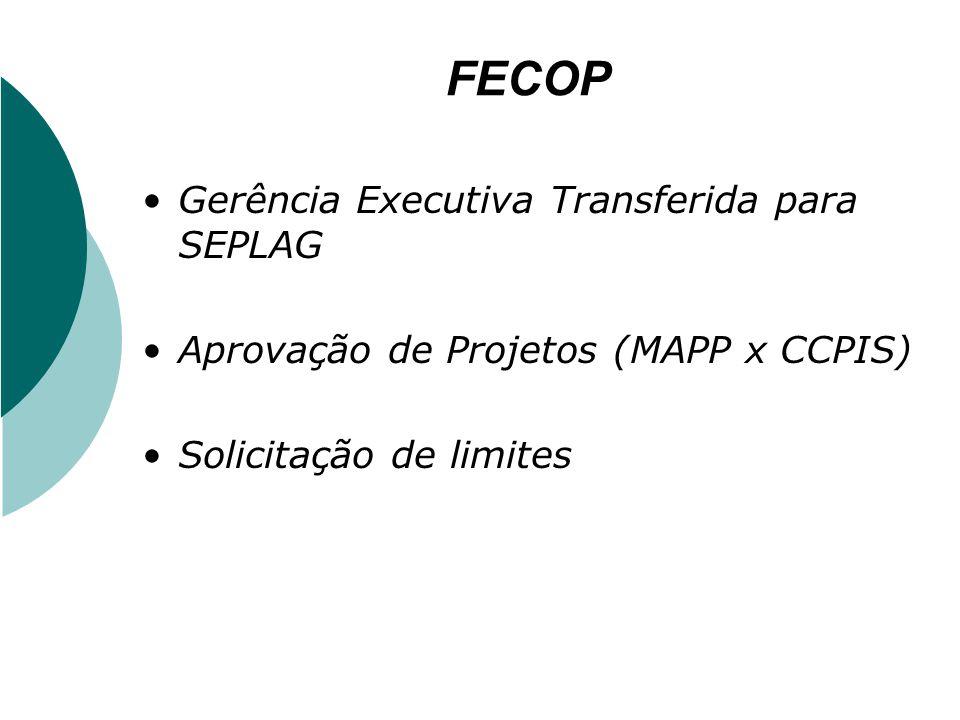 FECOP Gerência Executiva Transferida para SEPLAG