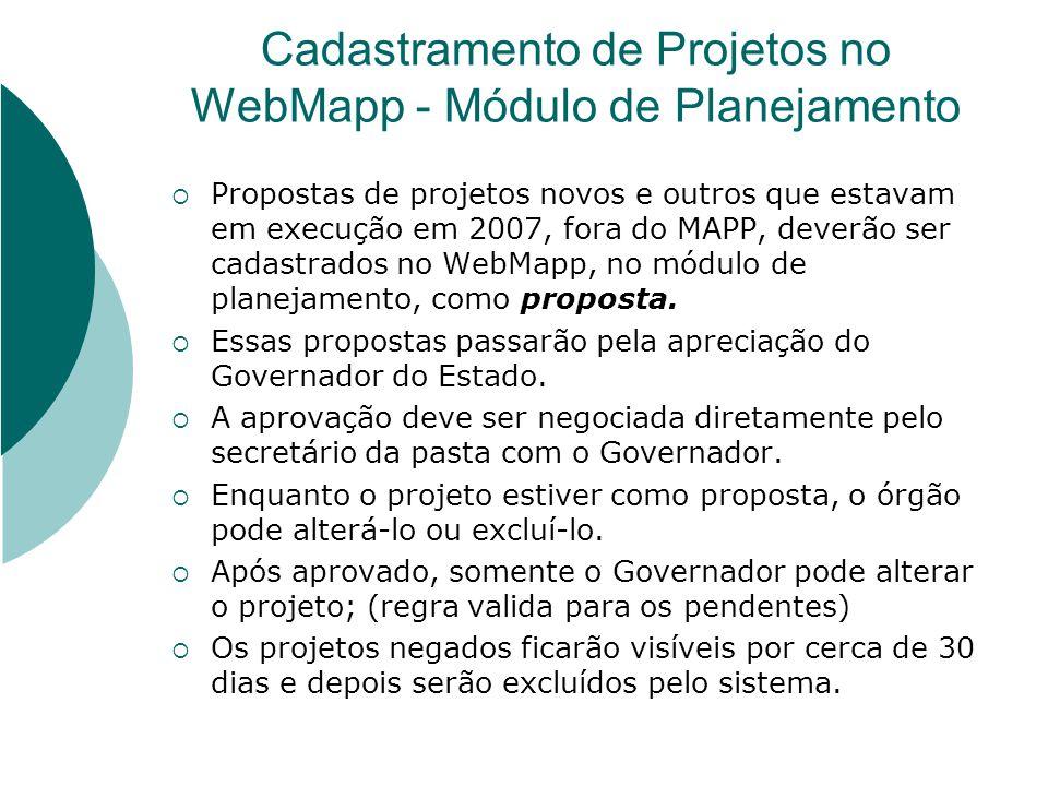 Cadastramento de Projetos no WebMapp - Módulo de Planejamento