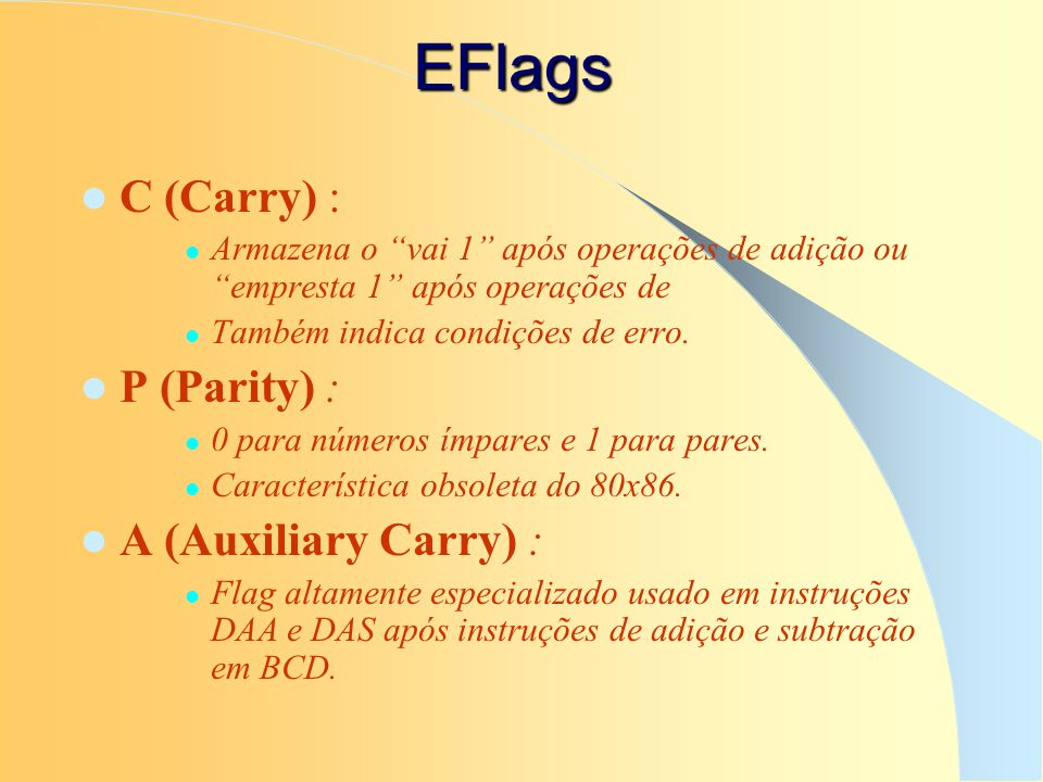 EFlags C (Carry) : P (Parity) : A (Auxiliary Carry) :