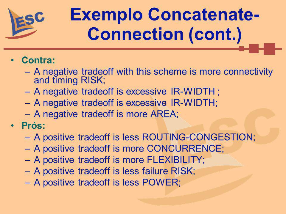 Exemplo Concatenate-Connection (cont.)