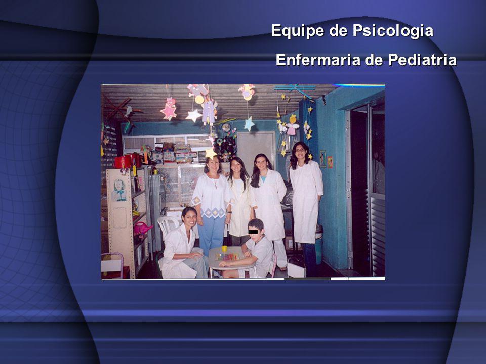 Equipe de Psicologia Enfermaria de Pediatria