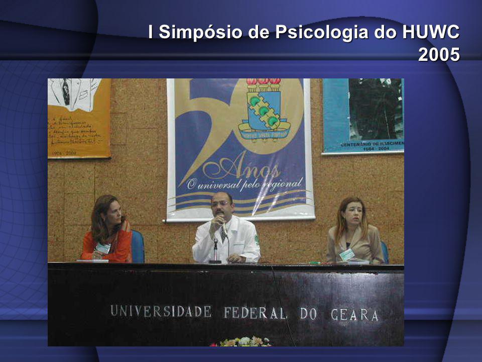 I Simpósio de Psicologia do HUWC 2005