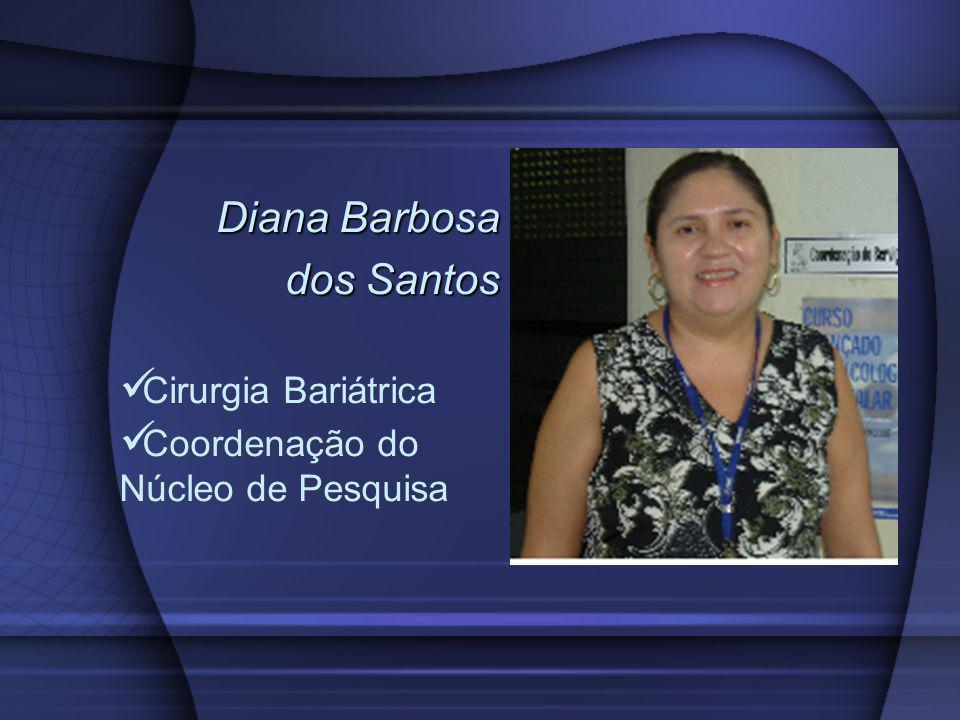 Diana Barbosa dos Santos Cirurgia Bariátrica