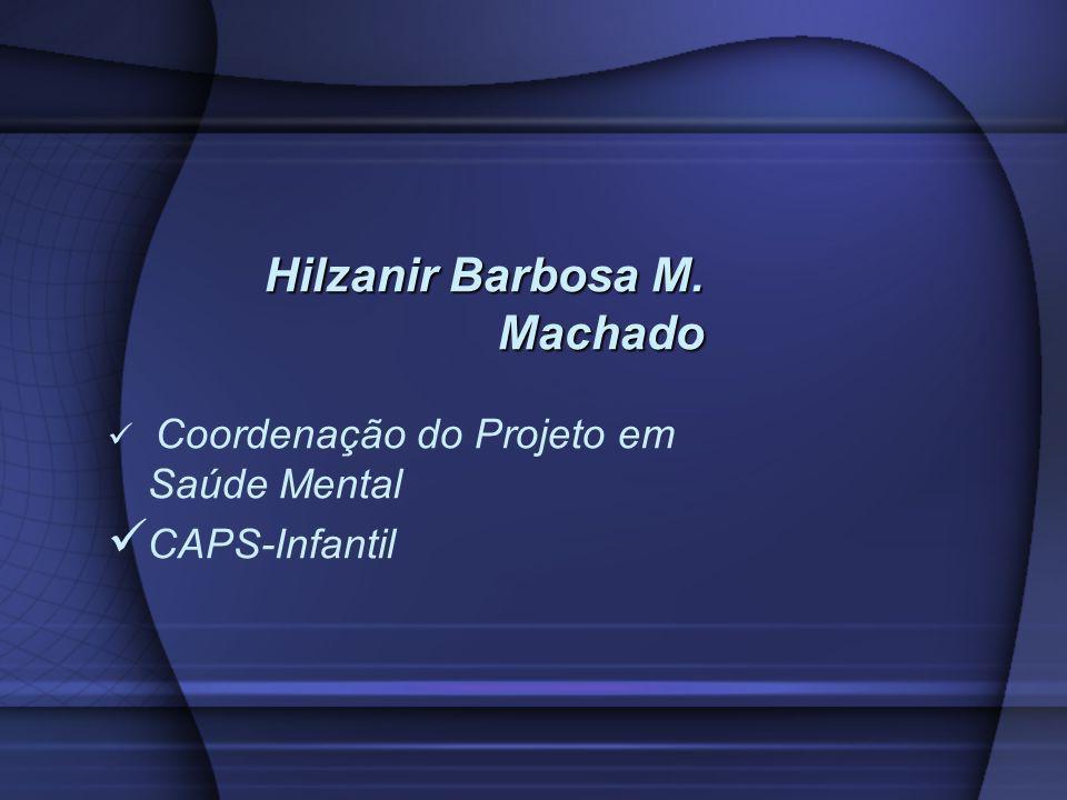 Hilzanir Barbosa M. Machado
