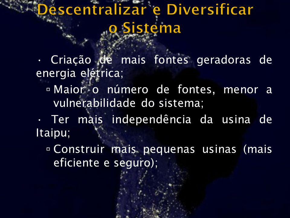 Descentralizar e Diversificar o Sistema