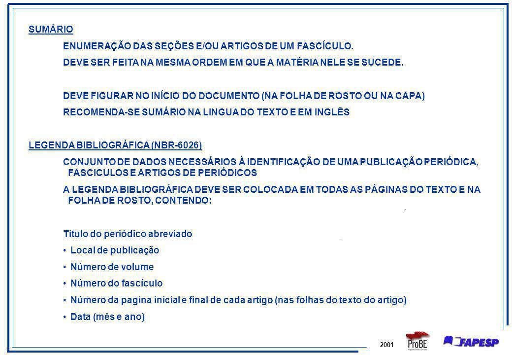 ENUMERAÇÃO DAS SEÇÕES E/OU ARTIGOS DE UM FASCÍCULO.