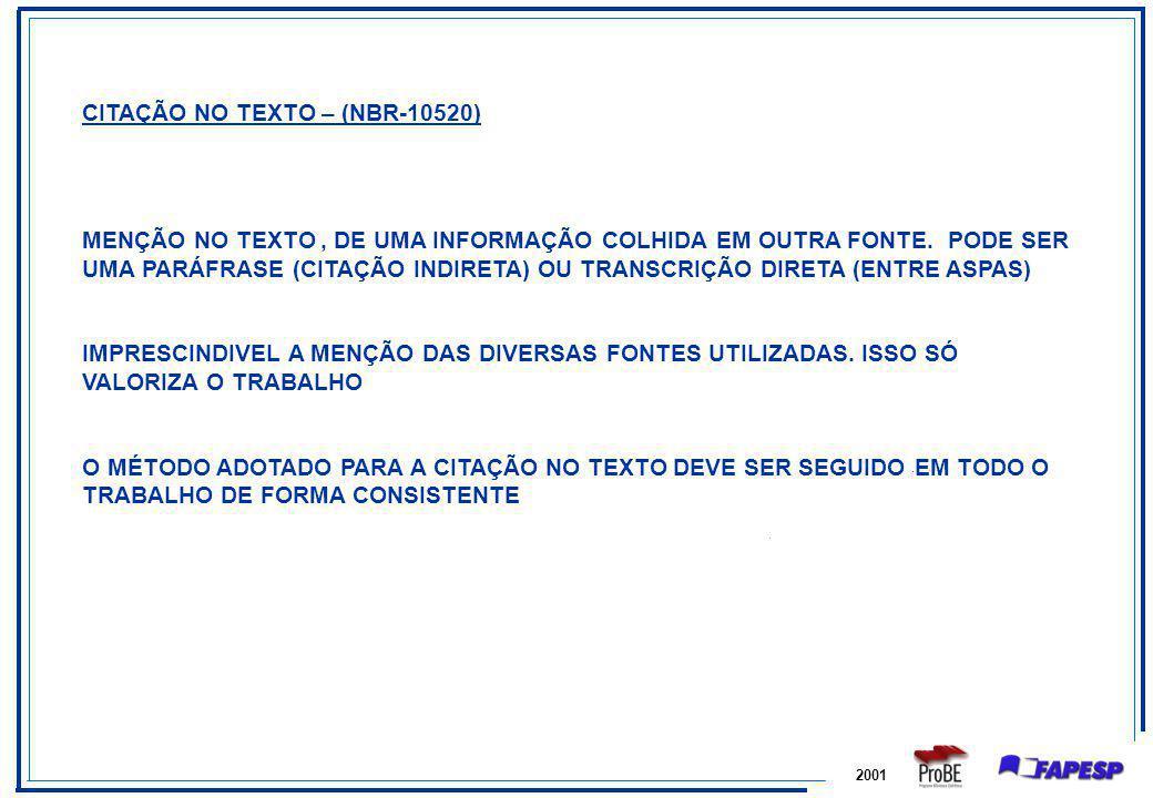 CITAÇÃO NO TEXTO – (NBR-10520)